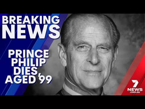 PRINCE PHILIP DIES, AGED 99 | The Queen announces the death of her beloved husband of 73 years