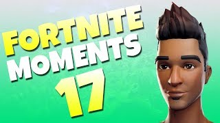 Fortnite Daily Funny and WTF Moments Ep. 17