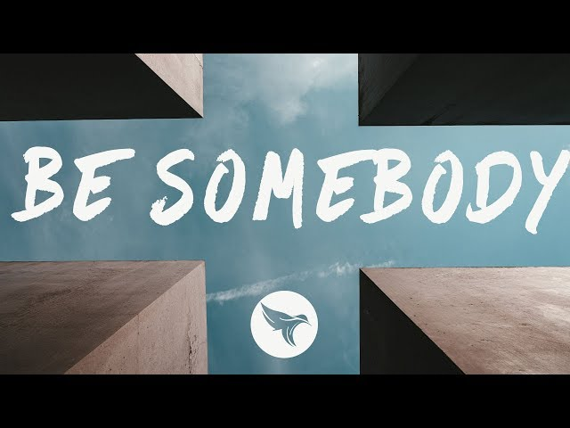 Medii - Be Somebody (Lyrics) feat. Heather Sommer