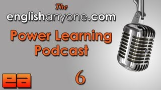 The Power Learning Podcast 6 Grammar Pronunciation Learn Advanced English Podcast