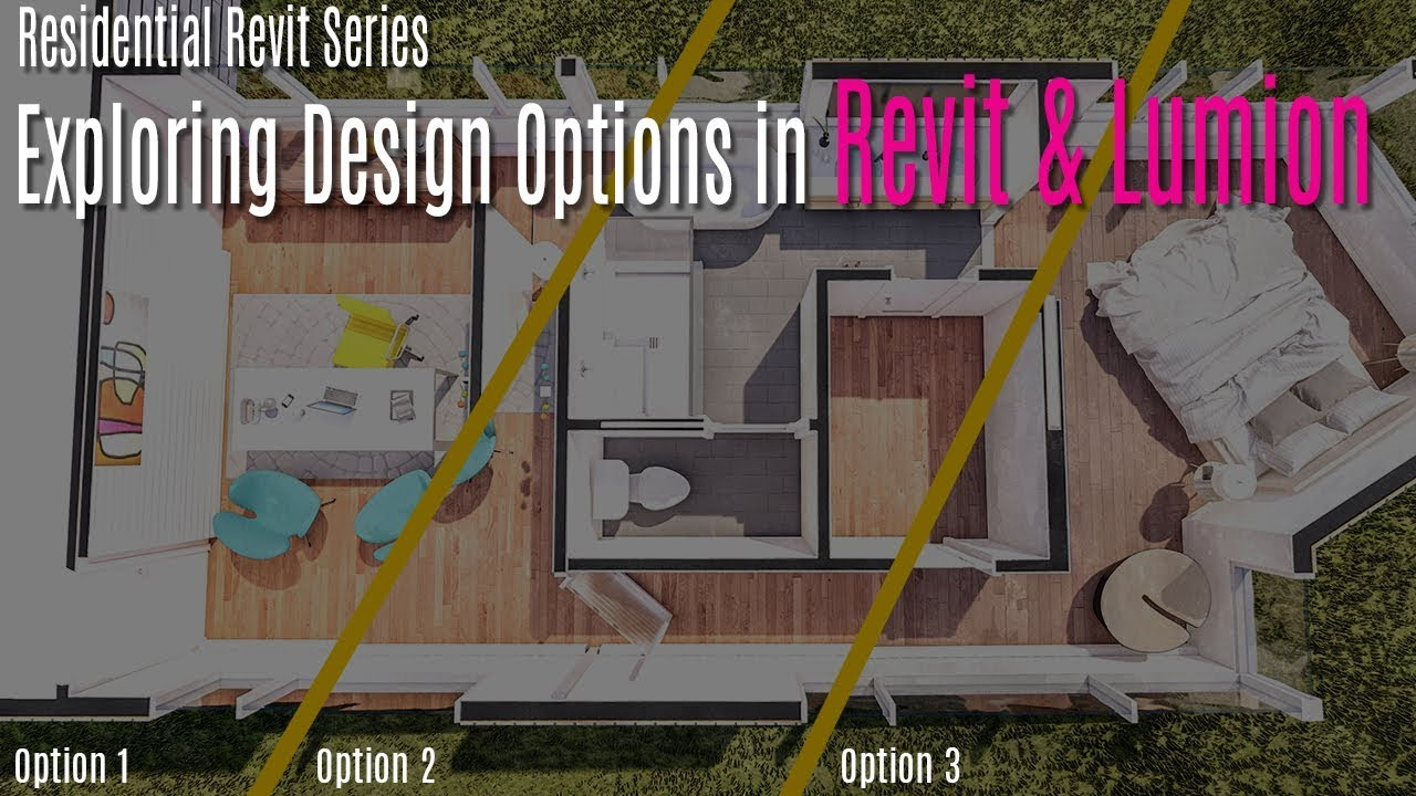 Residential Revit Exploring Design Options In And