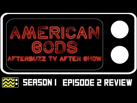 American Gods Season 1 Episode 2 Review & After Show   AfterBuzz TV