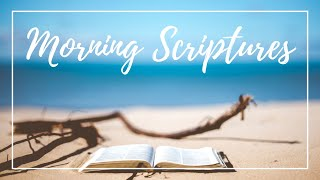 MORNING SCRIPTURES » Start Your Day With God