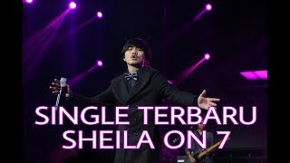 Video LAGU TERBARU SHEILA ON 7   FILM FAVORITMU download MP3, 3GP, MP4, WEBM, AVI, FLV Maret 2018