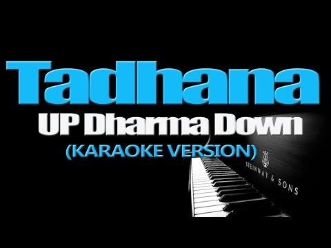 TADHANA - Up Dharma Down (KARAOKE VERSION)