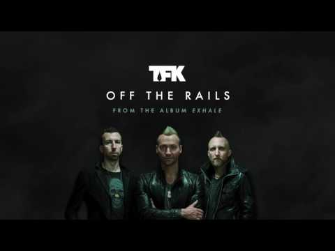 Thousand Foot Krutch - Off The Rails (Official Audio)