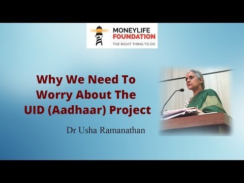 """Aadhaar is an Attemp To Turn Everyone Into a Customer"" by Dr Usha Ramanathan"