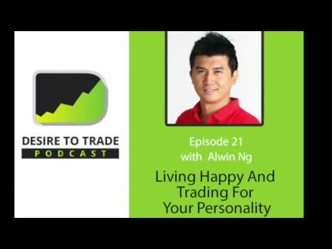021: Living Happy And Trading For Your Personality - Alwin Ng
