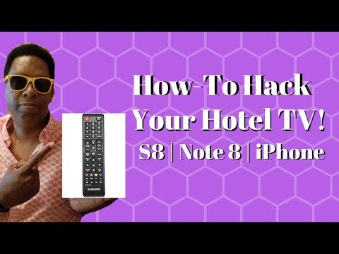 How-To Hack Your Hotel TV with S8 / Note 8 or iPhone! - YouTube