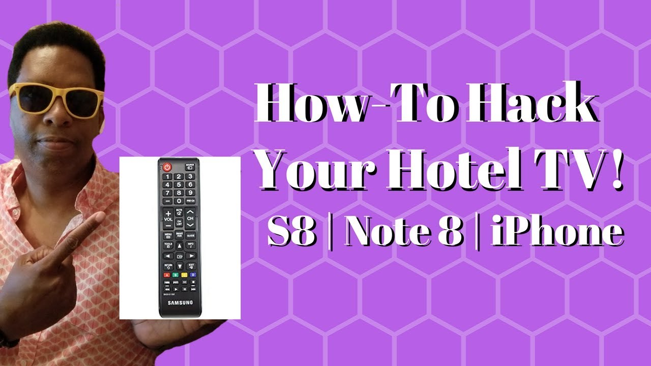 How-To Hack Your Hotel TV with S8 / Note 8 or iPhone!