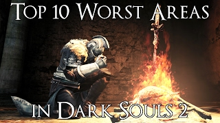 Top 10 Worst Dark Souls 2 Areas