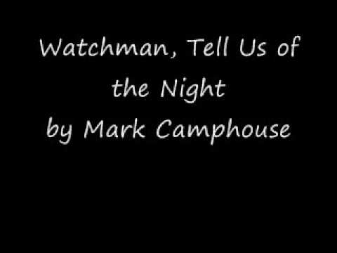 Watchman, Tell Us of the Night part 1