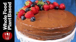 Plant Based Vegan, Sugar-free, Gluten-free, Chocolate Cake: Whole Food Plant Based Recipes