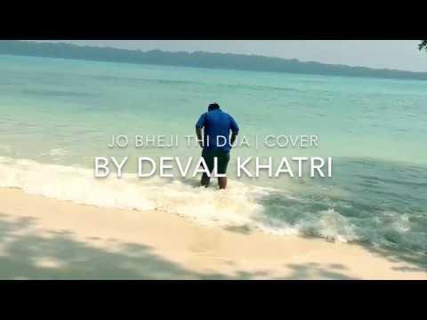 Jo Bheji Thi Dua | Harmonium Cover | Deval Khatri