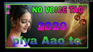 NO VOICE REMIX_Piya_Aao_To_NO VOICE TAG 3d Brazil