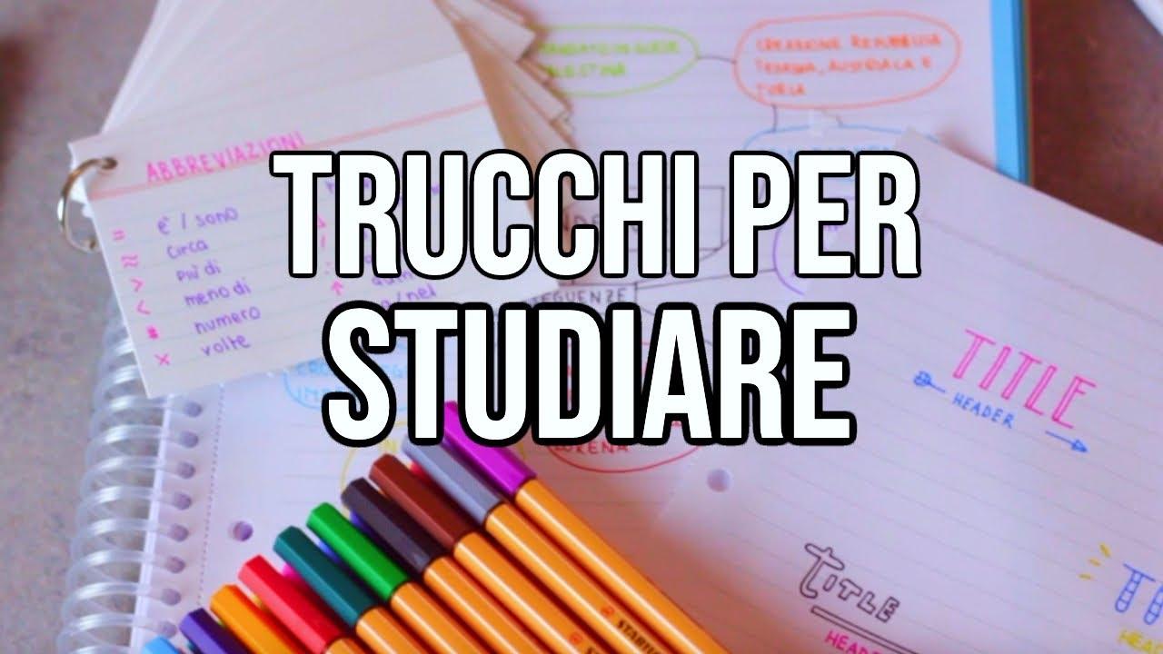 TRUCCHI PER STUDIARE!