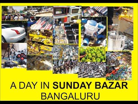 A DAY IN SUNDAY BAZAR (BANGALORE)