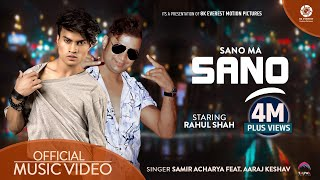 Gambar cover SanoMa Sanu - Samir Acharya | Ft. Araaj Keshav | Rahul Shah | VIBE & WAVE | Official Music Video