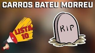 10 CARROS BATEU MORREU