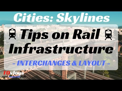 Cities: Skylines - Tips on Rail Infrastructure (Interchanges & Layout Help)
