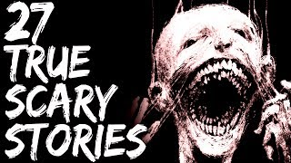 27 Scary Stories | True Scary Horror Stories | Reddit Let's Not Meet And Others