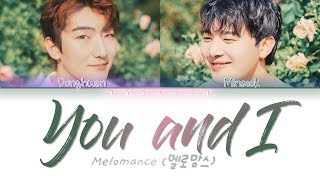 MeloMance (멜로망스) - 'You and I (인사)' (Color Coded Lyrics Eng/Rom/Han/가사)