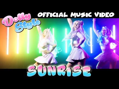 Смотреть клип Dolly Style - Sunrise