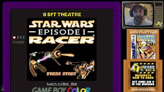 8bit Theatre - Star Wars Episode I : Racer - GBC : www.TheBuzzRocks.ca