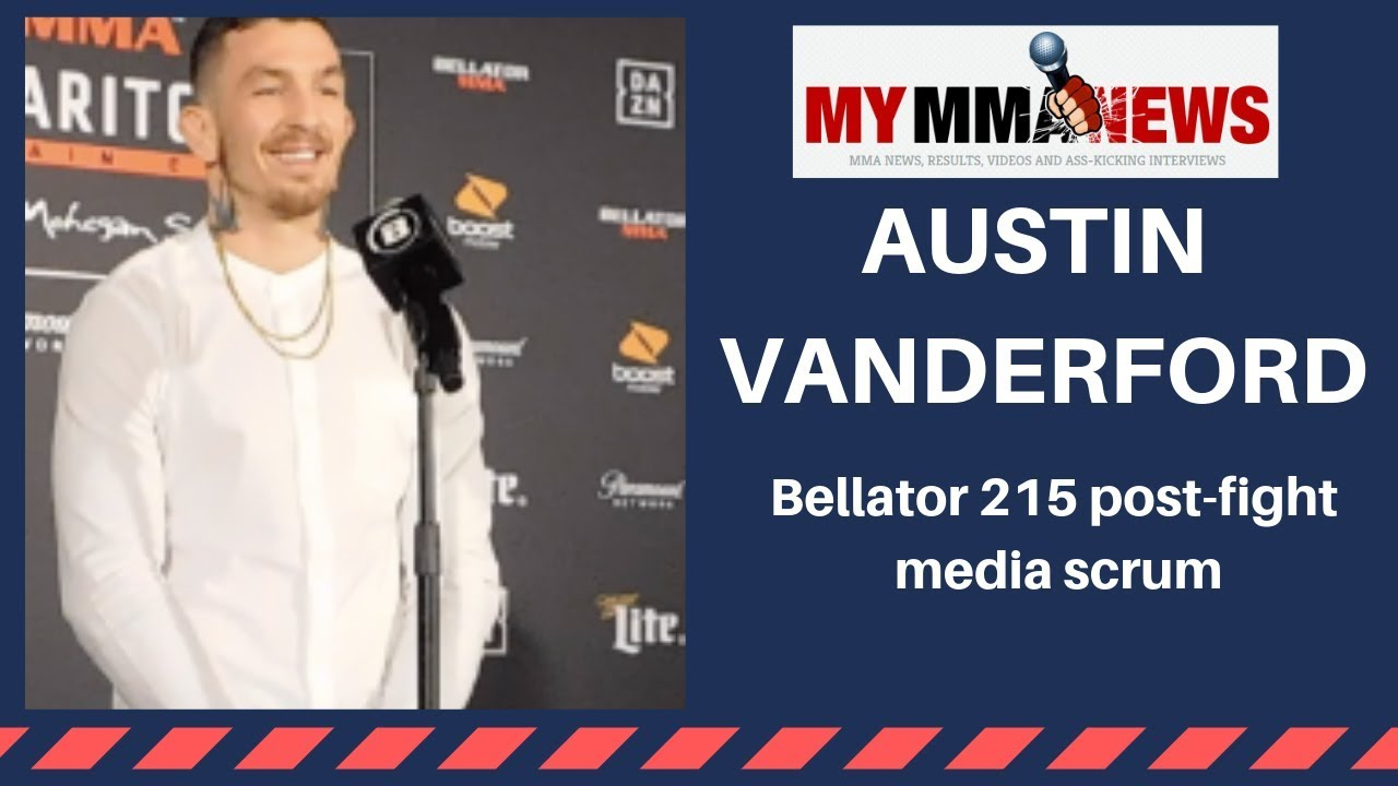 Austin Vanderford explains how Paige VanZant influenced Bellator 215 win