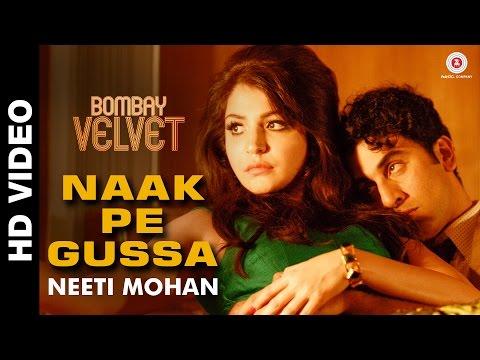 Naak Pe Gussa -Bombay Velvet -Ranbir Kapoor, Anushka Sharma & Karan Johar   Amit Trivedi