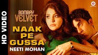 Naak Pe Gussa Video Song - Bombay Velvet