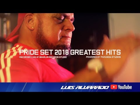 Pride Set 2018 Greatest Hits - Luis Alvarado