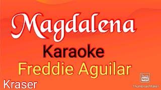 Magdalena (Freddie Aguilar) Karaoke,I LOVE MUSIC