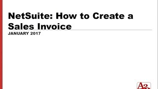 #78 | NetSuite How to Create a Sales Invoice