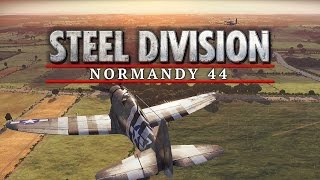 Steel Division Normandy 44 - Tank Commander Gameplay