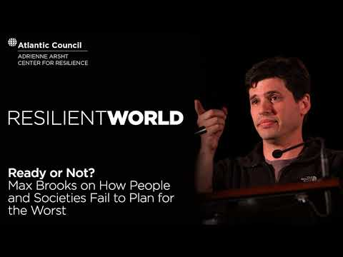 Ready or Not? Max Brooks on How People and Societies Fail to ...