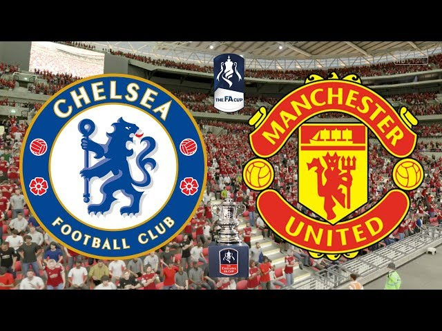 FA Cup Final 2018 - Chelsea Vs Manchester United - 19/05/18 - FIFA 18