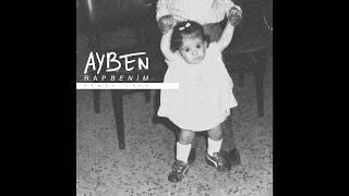 "Ayben - Rap Benim ""REMASTERED"" | (OFFICIAL AUDIO) 2019"