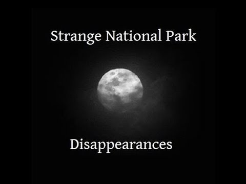 3 ½ HOURS of Strange National Park Disappearances with Rusty West Audio Only