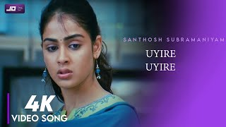 4K   Uyire Uyire Piriyadhey HD Video Song   Santhosh Subramaniam HD Video Song   #JayamRavi #Genelia