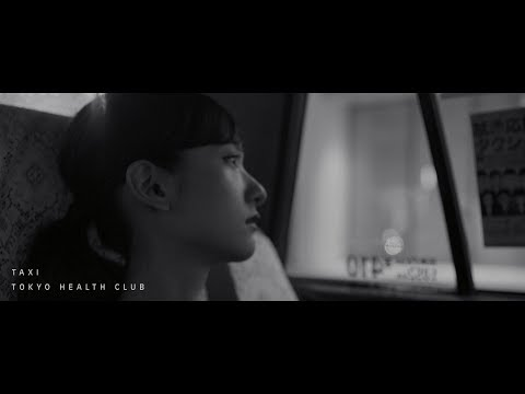 "TOKYO HEALTH CLUB ""TAXI"" / BLACK FILE exclusive MV ""NEIGHBORHOOD"""