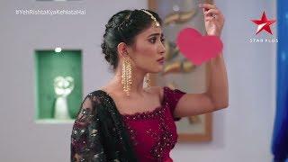 Yeh Rishta Kya Kehlata Hai | Naira Has An Admirer