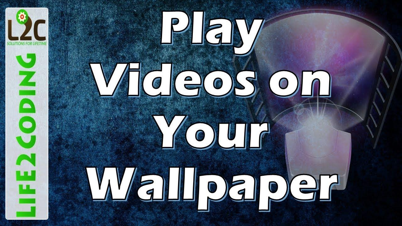 Video Wallpaper On Windows 10 8 7 Using Push Video Wallpaper 349 Full Version