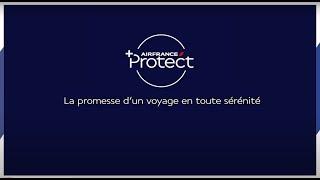La Promesse D'un Voyage En Toute Sérénité   AirFrance Protect