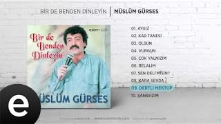 Dertli Mektup (Müslüm Gürses) Official Audio #dertlimektup #müslümgürses - Esen Müzik