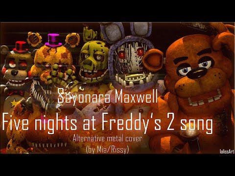 [SFM FNAF] Fnaf2 Song By SayMaxWell (Alternative Metal Cover By Mia/Rissy)