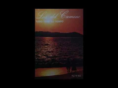 Los del Camino Volumen 4 - Todo Tiene su Tiempo - CD Completo