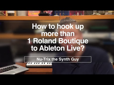 How to hook up more than 1 Roland Boutique to Ableton Live