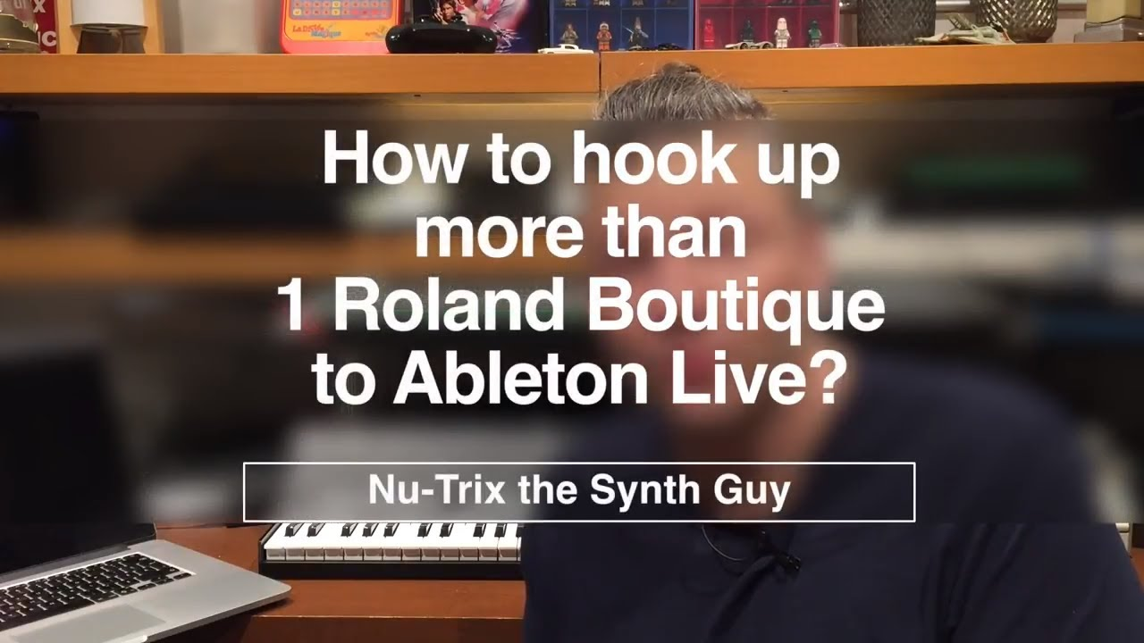 Setup Ableton Live with Roland Boutique | Nu-Trix The Synth Guy