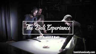 The Deli Experience